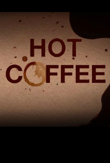 Hot Coffee Teaser
